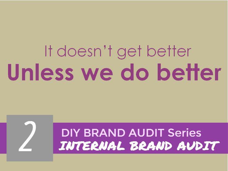 Internal brand audits 30thfeb
