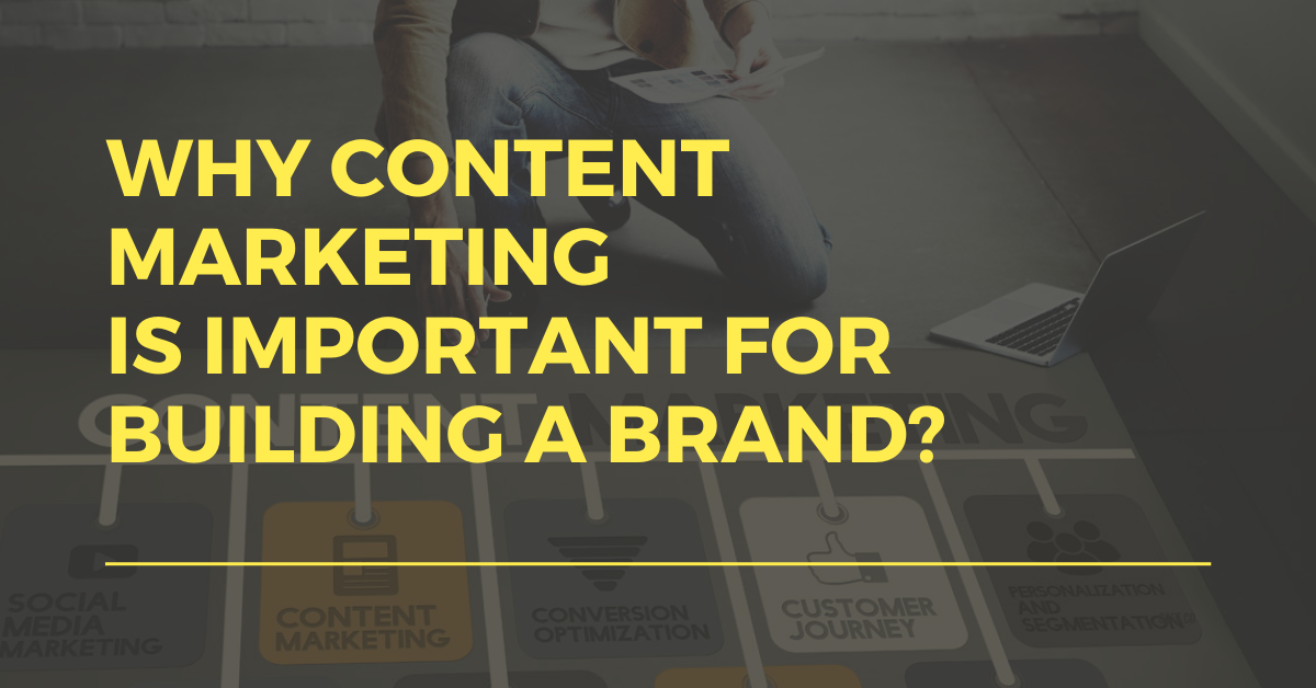 content marketing for brand building