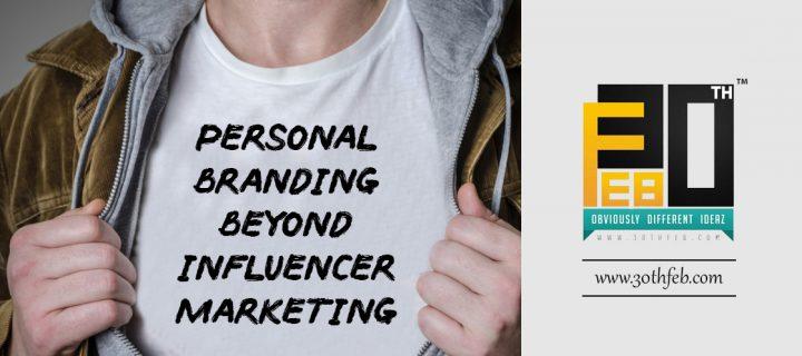 Personal Branding Beyond Influencer Marketing