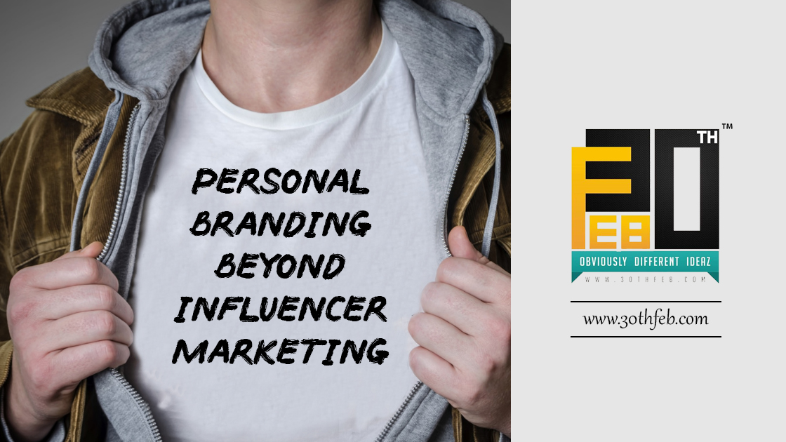 Personal Branding Beyond Influencer Marketing