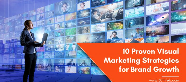 10 Proven Visual Marketing Strategies for Brand Growth